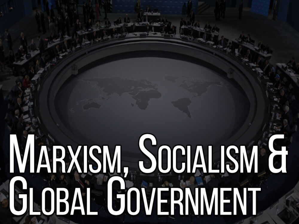 Marxism, Socialism and Global Government